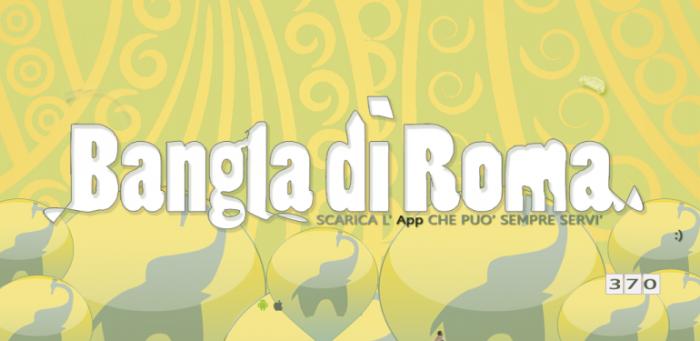 Bangla di Roma, l'app che trova il bangla piu' vicino